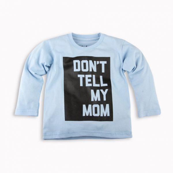 Kaos Anak Panjang dont tell mom